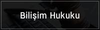 bilisim_hukuku